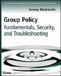 Group Policy Fundamentals Security & Troubleshooting