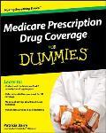 Medicare Prescription Drug Coverage for Dummies
