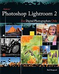 For Only #1: Adobe Photoshop Lightroom 2 for Digital Photographers Only