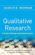 Qualitative Research: Guide To Design and Implementation - Revised and Expanded (2ND 09 Edition) Cover