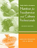 Nutrition for Foodservice & Culinary Professionals Study Guide