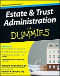 Estate & Trust Administration for Dummies (For Dummies)