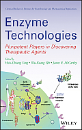Enzyme Technologies: Pluripotent Players (Chemical Biology of Enzymes for Biotechnology and Pharmaceutical Applications)