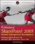 Professional SharePoint 2007 Records Management Development