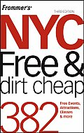 Frommers NYC Free & Dirt Cheap 3rd Edition