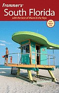 Frommers South Florida With the Best of Miami & the Keys With Foldout Map