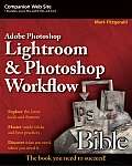 Adobe Photoshop Lightroom & Photoshop Workflow Bible (Bible) Cover
