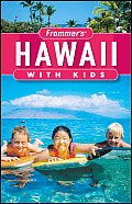 Frommers Hawaii With Kids 3rd Edition