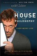 Blackwell Philosophy and Pop Culture #3: House and Philosophy: Everybody Lies