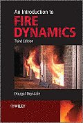 Introduction to Fire Dynamics 3rd Edition