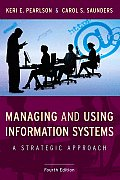 Managing & Using Information Systems A Strategic Approach 4th Edition