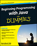 Beginning Programming with Java for Dummies (For Dummies)