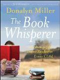 Book Whisperer Awakening the Inner Reader in Every Child
