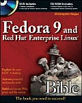 Fedora 9 & Red Hat Enterprise Linux Bible With CDROMWith DVD