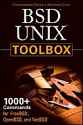 BSD UNIX Toolbox 1000+ Commands for FreeBSD OpenBSD & NetBSD Power Users