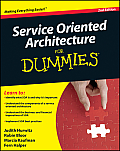 Service Oriented Architecture for Dummies (For Dummies)