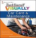 Teach Yourself Visually Car Care & Maintenance (Teach Yourself Visually)