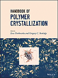 Handbook of Polymer Crystallization