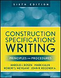 Construction Specifications Writing: Principles and Procedures (6TH 10 Edition)