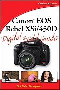 Canon EOS Rebel XSi 450D Digital Field Guide