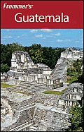 Frommers Guatemala 2nd Edition
