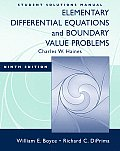 Elementary Differential Equations and Boundary Value Problems -stud. S. M. (9TH 09 - Old Edition)