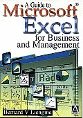 A Guide To Microsoft Excel for Business and Management