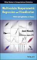 Multivariate Nonparametric Regression and Visualization: With R and Applications to Finance