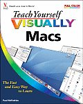 Teach Yourself Visually Macs (Teach Yourself Visually)