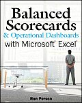 Balanced Scorecards & Operational Dashboards with Microsoft Excel 1st Edition