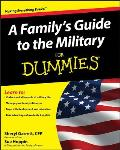 A Family's Guide to the Military for Dummies (For Dummies) Cover