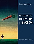 Understanding Motivation and Emotion (5TH 09 Edition)