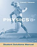 Student Solutions Manual to Accompany Physics 8th Edition