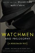 Watchmen and Philosophy: A Rorschach Test (Blackwell Philosophy and Pop Culture) Cover
