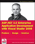 ASP.NET 3.5 Enterprise Application Development With Visual Studio 2008