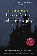 Ultimate Harry Potter & Philosophy Hogwarts for Muggles