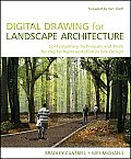 Digital Drawing for Landscape Architecture: Contemporary Techniques and Tools for Digital Representation in Site Design Cover
