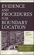 Evidence & Procedures for Boundary Location 6th Edition