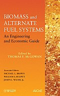 Biomass and Alternate Fuel Systems: An Engineering and Economic Guide Cover