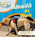 ASPCA Kids #2: ASPCA Kids: Animals at Work