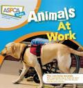 ASPCA Kids #2: ASPCA Kids: Animals at Work