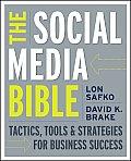 Social Media Bible 1st Edition Tactics Tools & Strategies for Business Success