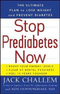 Stop Prediabetes Now: The Ultimate Plan to Lose Weight and Prevent Diabetes Cover