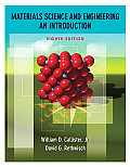 Materials Science and Engineering : an Introduction (8TH 10 - Old Edition)