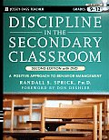 Discipline in the Secondary Classroom Grades 9 12 A Positive Approach to Behavior Management With DVD