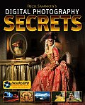 Rick Sammon's Digital Photography Secrets with DVD