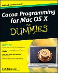 Cocoa Programming For Mac OS X For Dummies 2nd Edition