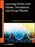 Learning Online With Games, Simulations, and .. (09 Edition)