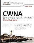 CWNA Certified Wireless Network Administrator Official Study Guide Exam Pw0 104