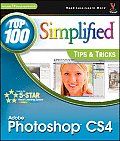 Top 100 Simplified Tips & Tricks #21: Photoshop Cs4: Top 100 Simplified Tips & Tricks Cover